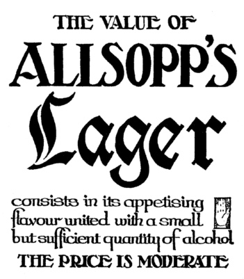 Allsopp's Lager ad, Daily Mirror, 1906. Love that typeface