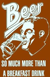 Beer: so much motre thsn a breakfast drink